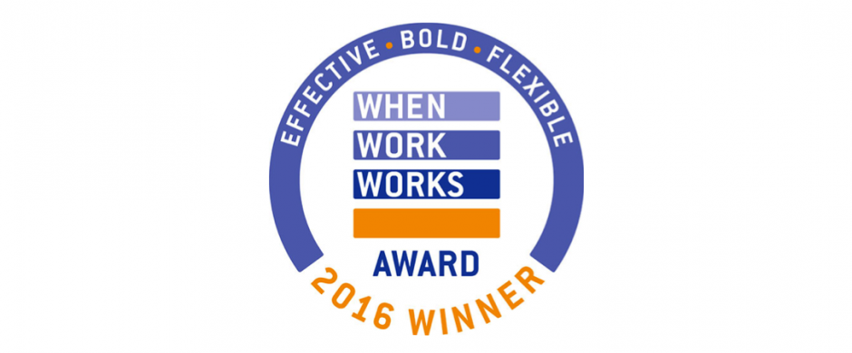 Effective, bold, flexible. When Work Works 2016 Award Winner