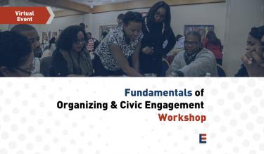 National Fundamentals of Organizing & Civic Engagement Workshop